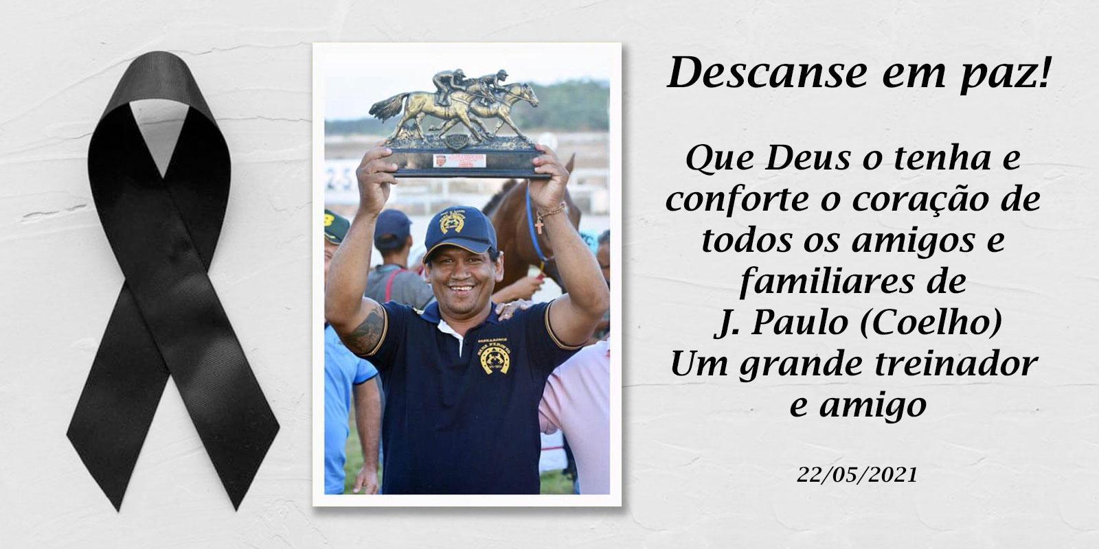 NOTA DE FALECIMENTO - Treinador J Paulo (Coelho)
